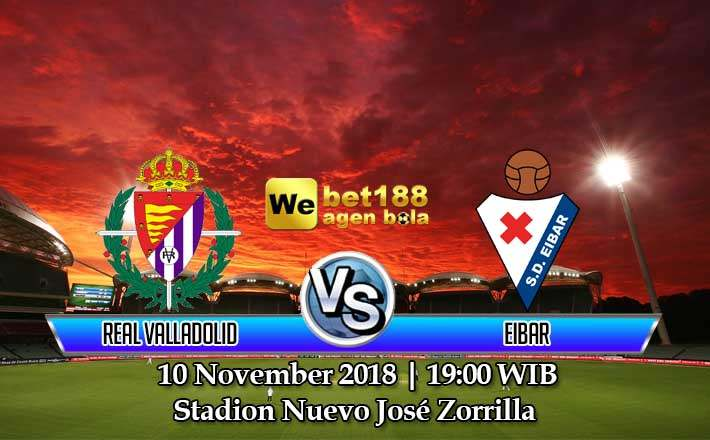 Prediksi Bola Real Valladolid vs Eibar 10 November 2018
