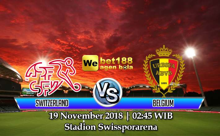 Prediksi Bola Switzerland vs Belgium 19 November 2018