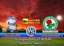 Prediksi Bola Birmingham City VS Blackburn Rovers 23 Februari 2019